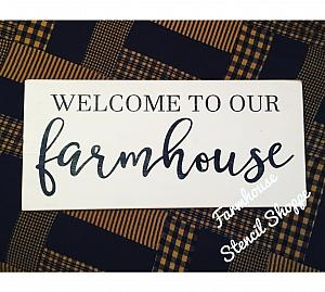 """Welcome To Our Farmhouse 24""""x10"""""""