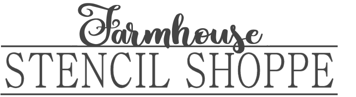 Farmhouse Stencil Shoppe